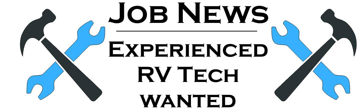 Job Opening - RV Tech